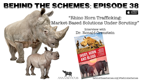 Tune in to the Behind the Schemes podcast for an exclusive interview with Dr. Ron Orenstein, author of Ivory, Horn and Blood: Behind the Elephant and Rhinoceros Poaching Crisis.